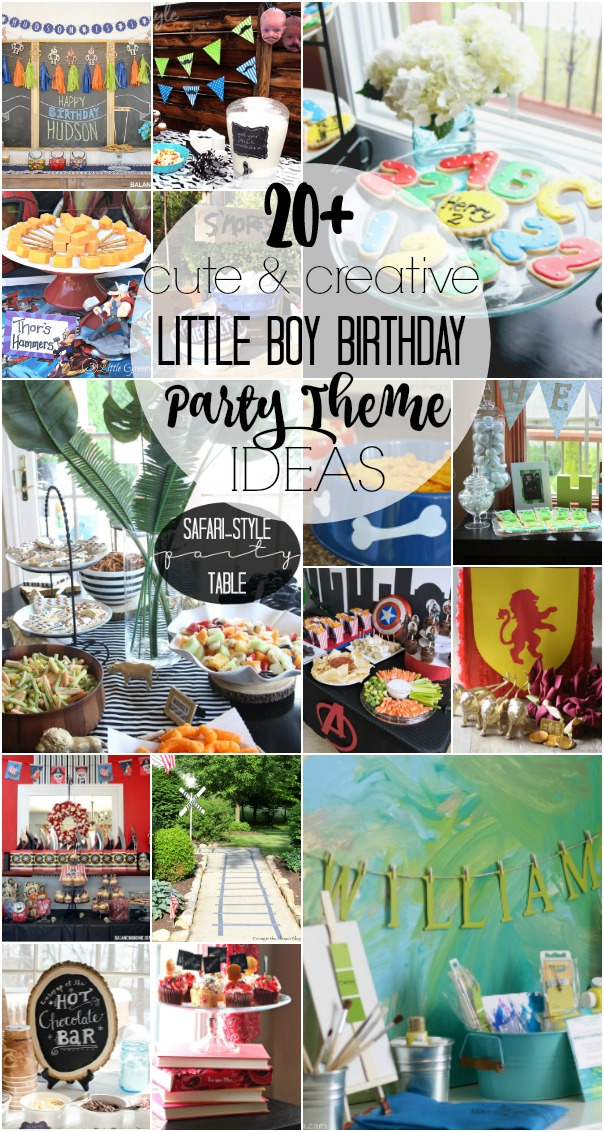 20 Cute And Creative Little Boy Birthday Party Theme Ideas